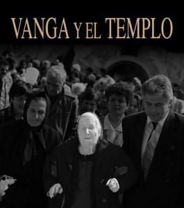 VANGA Y EL TEMPLO